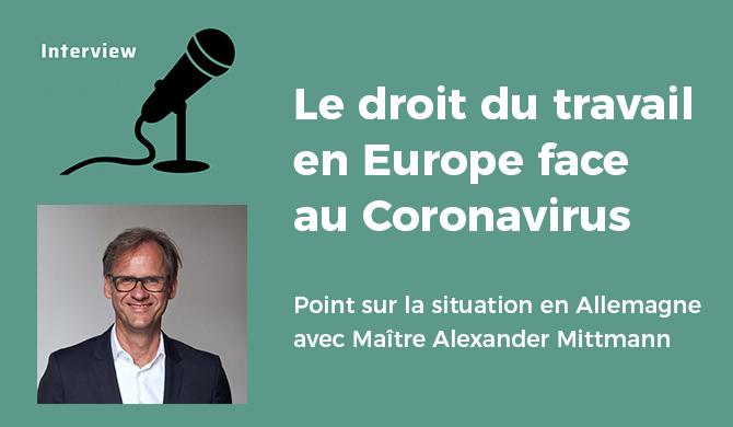 « Le droit du travail en Europe face au Coronavirus » - Que se passe-t-il en Allemagne?